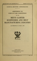 Amendment to code of fair competition for the men's garter suspender and belt manufacturing industry as approved June 5, 1934