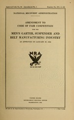 Amendment to code of fair competition for the men's garter, suspender and belt manufacturing industry as approved on January 27, 1934
