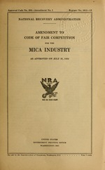 Amendment to code of fair competition for the mica industry as approved on July 31, 1934