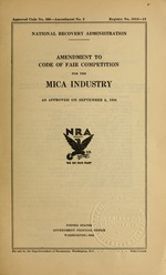 Amendment to code of fair competition for the mica industry as approved on September 6, 1934