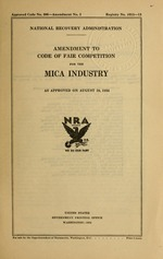 Amendment to code of fair competition for the mica industry as approved on August 28, 1934