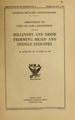 Amendment to code of fair competition for the millinery and dress trimming braid and textile industry as approved on October 15, 1934