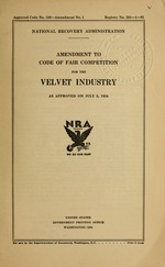 Amendment to code of fair competition for the velvet industry as approved on July 5, 1934