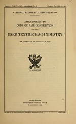 Amendment to code of fair competition for the used textile bag industry as approved on August 29, 1934