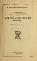 Amendment to code of fair competition for the robe and allied products industry as approved on December 6, 1934