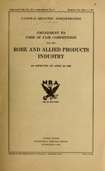 Amendment to code of fair competition for the robe and allied products industry as approved on April 26, 1934