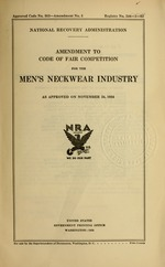 Amendment to code of fair competition for the men's neckwear industry as approved on November 24, 1934