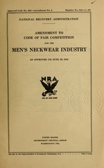 Amendment to code of fair competition for the men's neckwear industry as approved on June 20, 1934