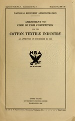 Amendment to code of fair competition for the cotton textile industry