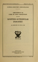 Amendment to code of fair competition for the knitted outerwear industry as approved on June 2, 1934