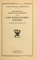 Amendment to code of fair competition for the lace manufacturing industry as approved on December 24, 1934
