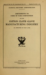 Amendments to code of fair competition for the cotton cloth glove manufacturing industry as approved on May 5, 1934