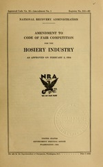 Amendment to code of fair competition for the hosiery industry as approved on February 2, 1934