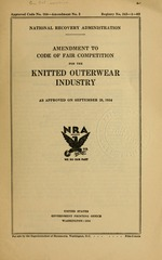 Amendment to code of fair competition for the knitted outerwear industry as approved on September 25, 1934