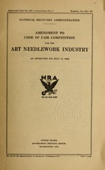 Amendment to code of fair competition for the art needlework industry as approved on July 17, 1934