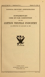 Supplementary code of fair competition for the cotton textile industry