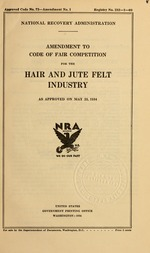 Amendment to code of fair competition for the hair and jute felt industry