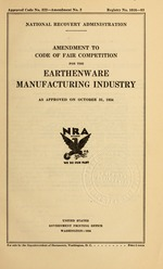 Amendment to code of fair competition for the earthenware manufacturing industry as approved on October 31, 1934