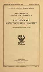 Amendment to code of fair competition for the earthenware manufacturing industry as approved on August 31, 1934
