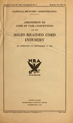 Amendment to code of fair competition for the solid braided cord industry as approved on September 13, 1934