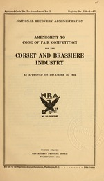 Amendment to code of fair competition for the corset and brassiere industry as approved on December 21, 1934