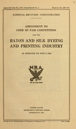 Amendment to code of fair competition for the rayon and silk dyeing and printing industry
