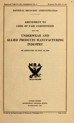 Amendment to code of fair competition for the underwear and allied products manufacturing industry, as approved on May 10, 1934