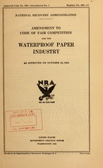 Amendment to code of fair competition for the waterproof paper industry as approved on October 16, 1934