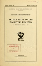 Code of fair competition for the textile print roller engraving industry as approved on March 8, 1934