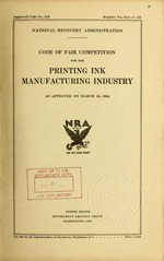 Code of fair competition for the printing ink manufacturing industry as approved on March 16, 1934