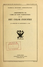Amendments to code of fair competition for the dry color industry as approved on September 14, 1934
