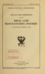 Code of fair competition for the metal lath manufacturing industry as approved on March 17, 1934