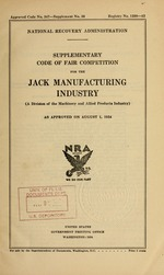 Supplementary code of fair competition for the jack manufacturing industry (a division of the machinery and allied products industry) as approved on August 1, 1934
