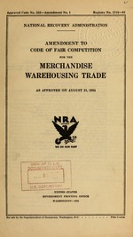 Amendment to code of fair competition for the merchandise warehousing trade as approved on August 21, 1934