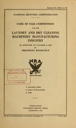 Code of fair competition for the laundry and dry cleaning machinery manufacturing industry as approved on October 3, 1933 by President Roosevelt