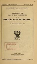 Amendment to code of fair competition for the marking devices industry as approved on June 21, 1934