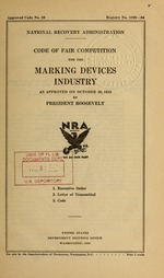 Code of fair competition for the marking devices industry as approved on October 20, 1933 by President Roosevelt