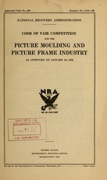 Code of fair competition for the picture moulding and picture frame industry as approved on January 16, 1934