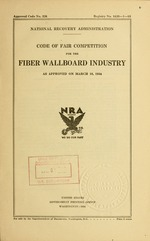 Code of fair competition for the fiber wallboard industry as approved on March 10, 1934