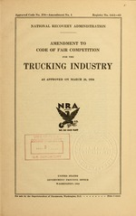 Amendment to code of fair competition for the trucking industry as approved on March 26, 1934
