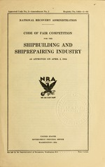 Code of fair competition for the shipbuilding and shiprepairing industry as approved on April 2, 1934