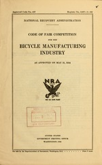 Code of fair competition for the bicycle manufacturing industry as approved on May 21, 1934