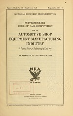 Supplementary code of fair competition for the automotive shop equipment manufacturing industry (a product group of the automotive parts and equipment manufacturing industry) as approved on November 30, 1934