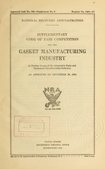 Supplementary code of fair competition for the gasket manufacturing industry (a product group of the automotive parts and equipment manufacturing industry) as approved on December 20, 1934