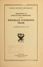 Amendment to code of fair competition for the wholesale automotive trade as approved on July 14, 1934