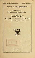 Amendment to code of fair competition for the automobile manufacturing industry