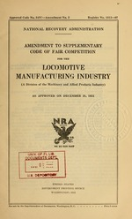 Amendment to supplementary code of fair competition for the locomotive manufacturing industry (a division of the machinery and allied products industry) as approved on December 31, 1934