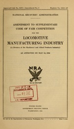Amendment to supplementary code of fair competition for the locomotive manufacturing industry (a division of the machinery and allied products industry) as approved on May 12, 1934