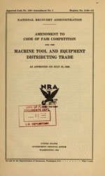 Amendment to code of fair competition for the machine tool and equipment distributing trade as approved on July 31, 1934