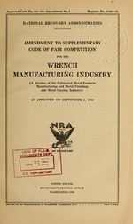 Amendment to supplementary code of fair competition for the wrench manufacturing industry (a division of the fabricated metal products manufacturing and metal finishing and metal coating industry) as approved on September 6, 1934